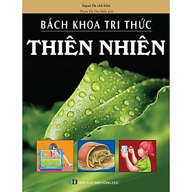[Download Sách] Bách Khoa Tri Thức - Thiên Nhiên