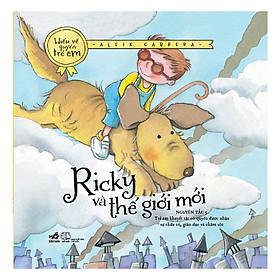 Bộ Sách Hiểu Về Quyền Trẻ Em - Ricky Và Thế Giới (Tái Bản)