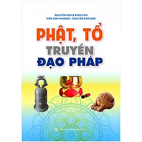 [Download Sách] Phật, Tổ Truyền Đạo Pháp