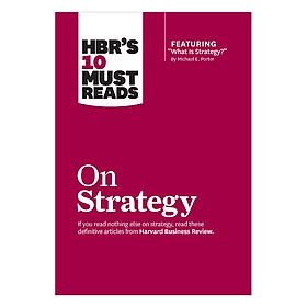 Harvard Business Review's 10 Must Reads On Strategy