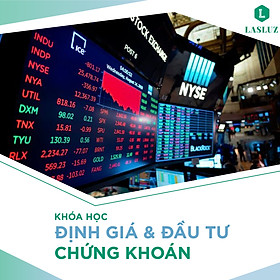 Khóa học Phân tích Kỹ thuật Định giá và Đầu tư Chứng khoán - Tài Chính - Cổ phiếu cùng Chuyên gia từ SSI