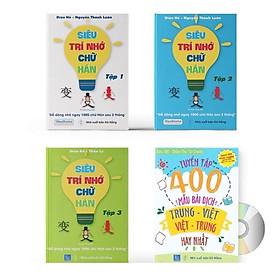Combo 4 sách: Siêu trí nhớ chữ Hán tập 01 + tập 02 + tập 03 + 400 mẫu bài dịch Trung - Việt - Việt Trung hay nhất và DVD tài liệu Audio nghe