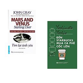 Combo 2 cuốn sách: Đàn ông Sao Hỏa - Đàn Bà Sao Kim (Tìm lại tình yêu) + Đến starbuck mua café cốc lớn