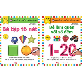Combo: ( Trọn Bộ 2 Quyển): Bộ Sách Tự Xóa Thông Minh - Bé Làm Quen Với Số Đếm + Bé Tập Tô Nét  (4-5 Tuổi) - Tặng Kèm Bút