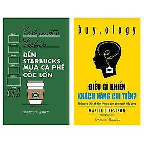 Combo Sách Marketing - Bán Hàng : Đến Starbucks Mua Cà Phê Cốc Lớn + Điều Gì Khiến Khách Hàng Chi Tiền?