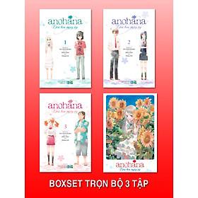 BOXSET Anohana - Đóa Hoa Ngày Ấy (3 Tập)
