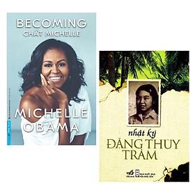 [Download Sách] Combo 2 Cuốn Sách Kinh Điển: Becoming - Chất Michelle + Nhật ký Đặng Thùy Trâm (Tái Bản) / Tặng Kèm Bookmark Happy Life