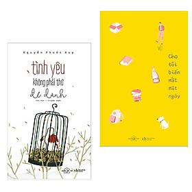 Combo Truyện Ngắn Hay: Tình Yêu Không Phải Thứ Để Dành + Cho Tôi Biến Mất Một Ngày ( Tặng Kèm Bookmark Green Life )