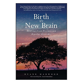 Birth Of A New Brain