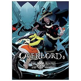 OVERLORD - Tập 6 (Phiên Bản Manga)