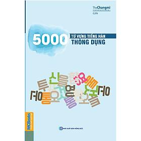 5000 Từ Vựng Tiếng Hàn Thông Dụng (Tặng Kèm Bút Hoạt Hình Cực Xinh)