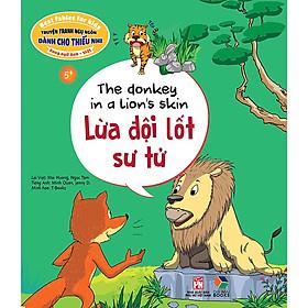 Truyện Tranh Ngụ Ngôn Dành Cho Thiếu Nhi: Lừa Đội Lốt Sư Tử ( Song Ngữ Anh - Việt)