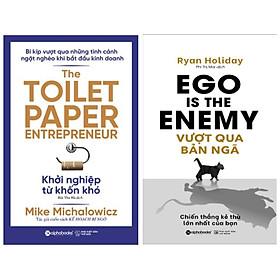 Combo 2 sách: Vượt qua bản ngã: Chiến thắng kẻ thù lớn nhất của bạn + Khởi nghiệp từ khốn khó