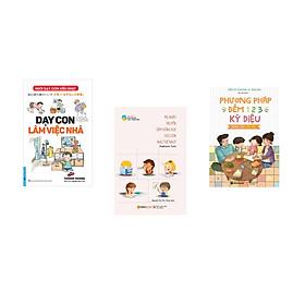Combo 3 cuốn sách: Dạy Con Làm Việc Nhà + Mẹ Nhật Truyền Cảm Hứng Học Cho Con Như Thế Nào  + Phương Pháp Đếm 123 Dành Cho Cha Mẹ