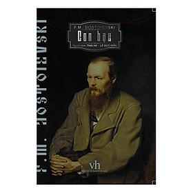 Con Bạc - Kiệt tác của đại văn hào F.M. Dostoievski