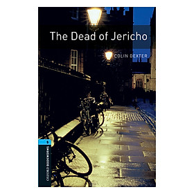 Oxford Bookworms Library (3 Ed.) 5: The Dead Of Jericho