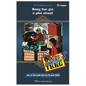 Tứ Quái TKKG - Tập 11: Băng Bạc Giả Ở Phố Chuột
