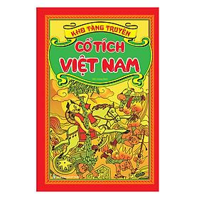 Kho Tàng Truyện Cổ Tích Việt Nam (Bìa Cứng)(Tái Bản 2019)