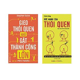 Bộ Sách Lập Thói Quen Để Thành Công ( Sức Mạnh Của Thói Quen + Gieo Thói Quen Nhỏ, Gặt Thành Công Lớn ) tặng kèm bookmark