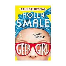 Sunny Side Up: Geek Girl Se #2
