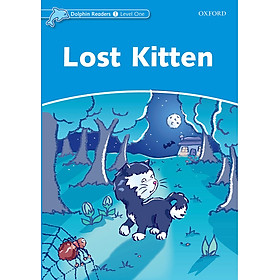 Oxford Dolphin Readers Level 1: Lost Kitten