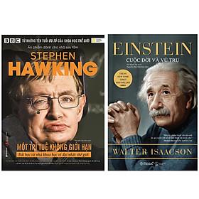 Combo Sách : Stephen Hawking - Một Trí Tuệ Không Giới Hạn + Einstein – Cuộc Đời Và Vũ Trụ