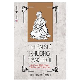Thiền Sư Khương Tăng Hội (Tái Bản)