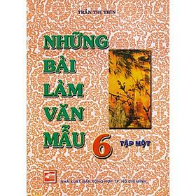 NHỮNG BÀI LÀM VĂN MẪU LỚP 6 TẬP 1