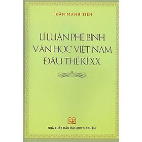 Lí Luận Phê Bình Văn Học Việt Nam Đầu Thế Kỉ Xx