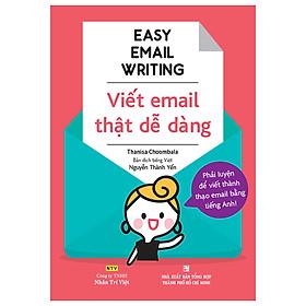 Easy Email Writing - Viết Email Thật Dễ Dàng