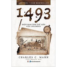 1493: Diện Mạo Tân Thế Giới Của Columbus