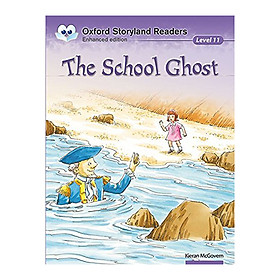Oxford Storyland Readers New Edition 11: The School Ghost
