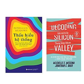 Combo Sách Quản Lý Thời 4.0: Thấu Hiểu Hệ Thống + Giải Mã Bí Ẩn Thung Lũng Silicon
