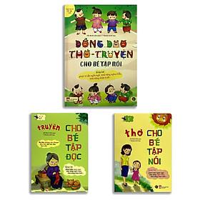 Đồng Dao + Thơ + Truyện Cho Bé Học Nói (Bộ 3 Quyển)