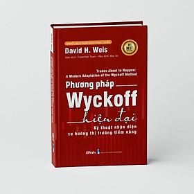 Phương Pháp Wyckoff Hiện Đại - Kỹ thuật Nhận diện Xu hướng Thị trường Tiềm năng