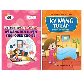 Combo Sách kỹ năng sống cho bé - Tự lập rèn thói quen (Bộ 2 cuốn)