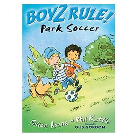 Boyz Rule: Park Soccer