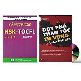 Sách-Combo 2 sách Sổ tay từ vựng HSK1-2-3-4 và TOCFL band A + Đột Phá Thần Tốc Từ Vựng Giao Tiếp HSK tập 1+ DVD tài liệu