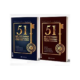 Combo 2 bộ sách 51 chìa khóa vàng để trở thành nhà lãnh đạo truyền cảm hứng+ 51 chìa khóa vàng Để ai cũmg muốn làm việc cùng ( tặng 1 giá đỡ iring dễ thương)