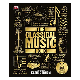 DK The Classical Music Book (Series Big Ideas Simply Explained)
