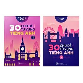 Combo 30 Chủ Đề Từ Vựng Tiếng Anh Tập 1 và Tập 2 (Trọn Bộ 2 Tập) - Tặng Kèm Sổ Tay Mini Siêu Dễ Thương