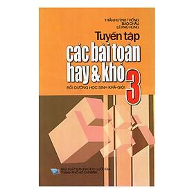Tuyển Tập Các Bài Toán Hay Và Khó Lớp 3