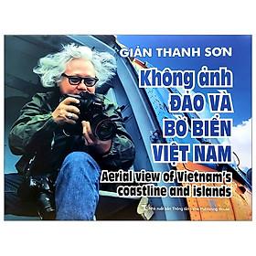 Sách Ảnh - Không Ảnh Đảo Và Bờ Biển Việt Nam