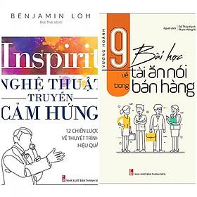 ComBo 2 Cuốn: Nghệ Thuật Truyền Cảm Hứng + 9 Bài Học Về Tài Ăn Nói Trong Bán hàng