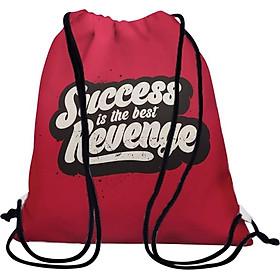 Túi Dây Rút Unisex In Hình Success Is The Best Revenge - BDTE077