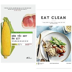 Combo Sách Dinh Dưỡng: Nào Tối Nay Ăn Gì? Thế Lưỡng Nan Của Loài Ăn Tạp + Eat Clean - Thực Đơn 14 Ngày Thanh Lọc Cơ Thể Và Giảm Cân (Cẩm Nang Để Có Một Cơ Thể Khỏe, Đẹp) - Tặng Kèm Bookmark Happy Life