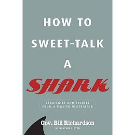 How to Sweet-Talk a Shark