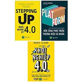 Combo Kỹ Năng Khởi Nghiệp Và Phát Triển Thương Hiệu: Stepping Up - Nhà Quản Lý 4.0 + PLATFORM - Nền Tảng Phát Triền Thương Hiệu Cá Nhân + Khởi Nghiệp 4.0 (Bộ 3 Cuốn Không Thể Thiếu Cho Mọi Nhà Lãnh Đạo, Nhà Quản Lý / Tặng Kèm Bookmark Happy Life)