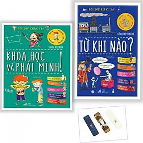 Combo Sách Hỏi Đáp Cùng Em: Từ Khi Nào  + Khoa Học Và Phát Minh (Tặng Bookmark)