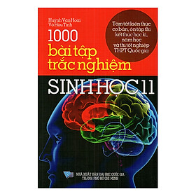 1000 Bài Tập Trắc Nghiệm Sinh Học Lớp 11